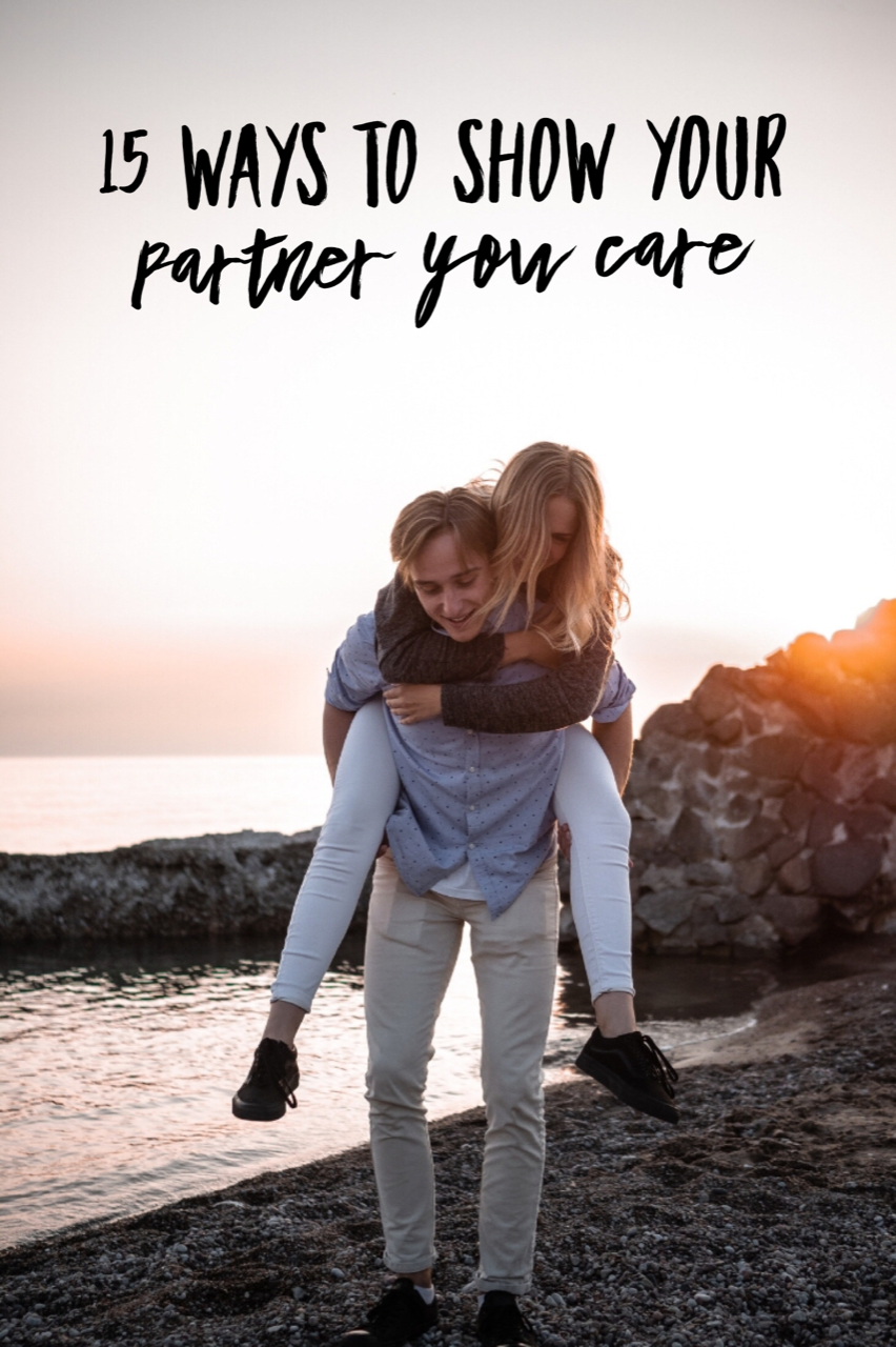 15 Easy Ways to Show Your Partner You Care