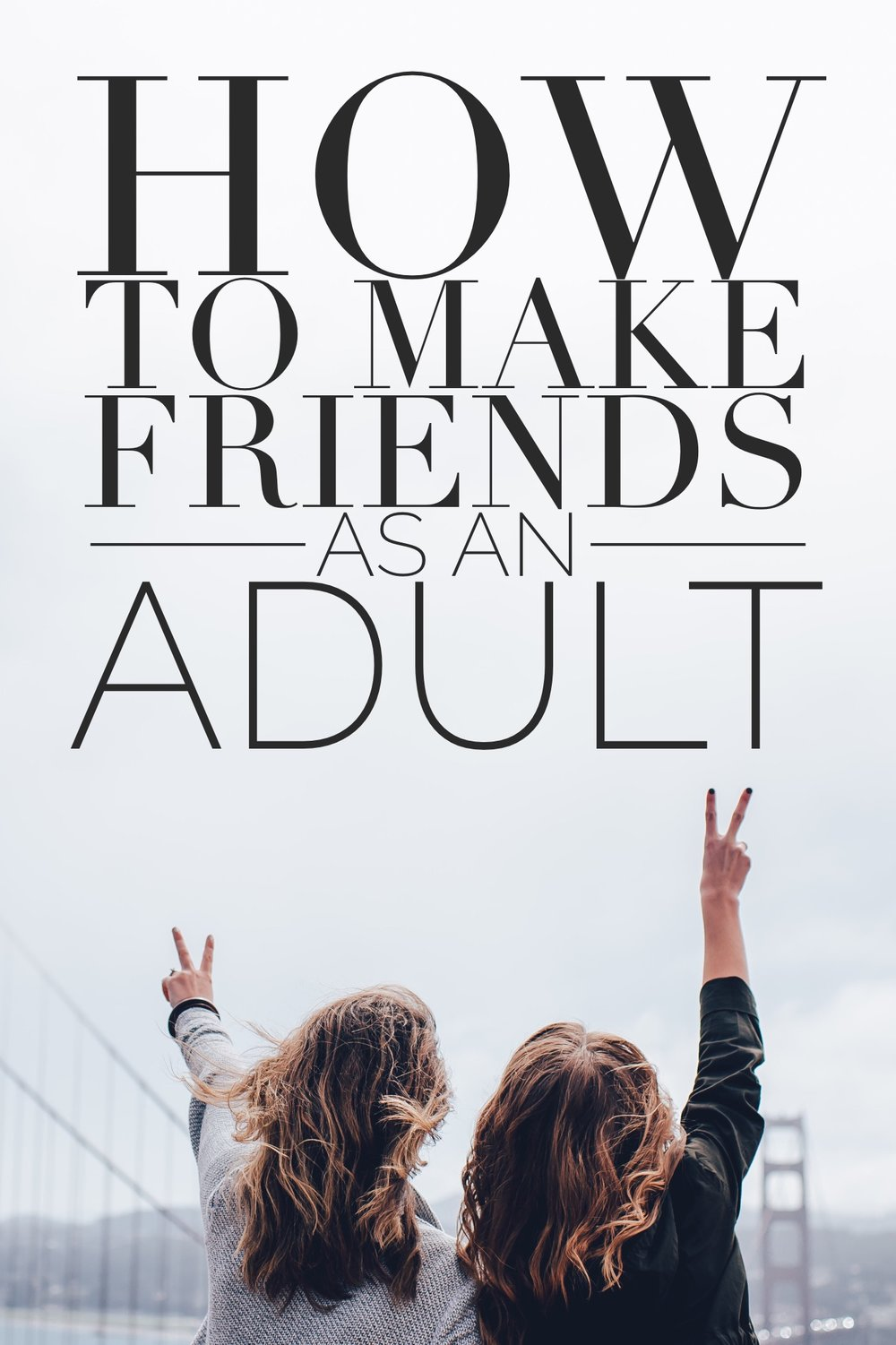 How to Make Friends as an Adult. It can be difficult to make new friends as you get older. Use these tips to find new friends and build a relationship. #lifestyle #relationships #friendship