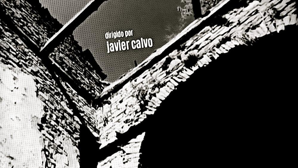 Dirigido por Javier Calvo