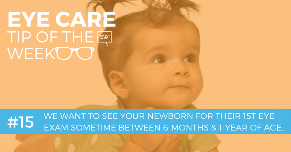 eye care tip of the week: #15 Newborn eye exams - Edmonton alberta