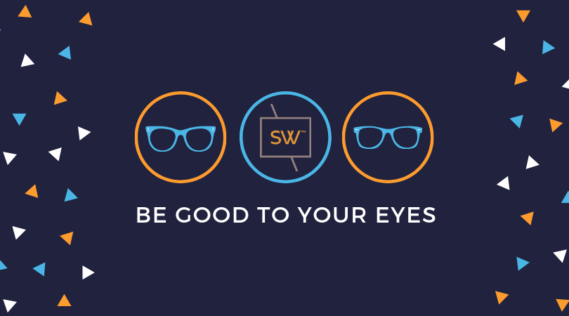 Be Good To Your Eyes | Stonewire Optometry | Edmonton Eye Care