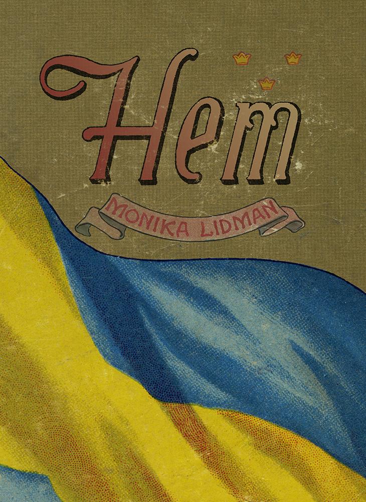 Hem by Monika Lidman