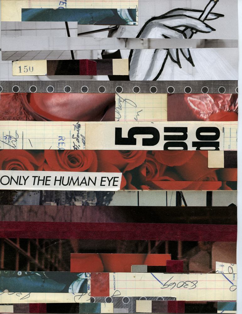 Only the Human Eye