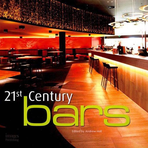 21st Century Bars 2010 The Images Publishing Group; Austria