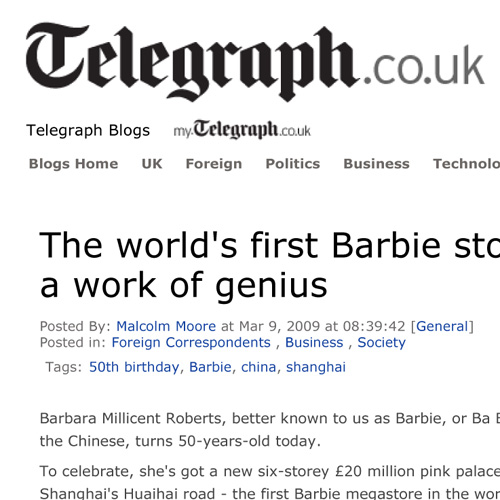 "The Daily Telegraph ""The World's First Barbie Store is a Work of Genius"" March 9, 2009  London, UK"