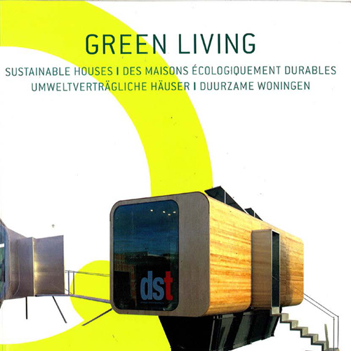 Green Living Loft Publications; Belgium  2009