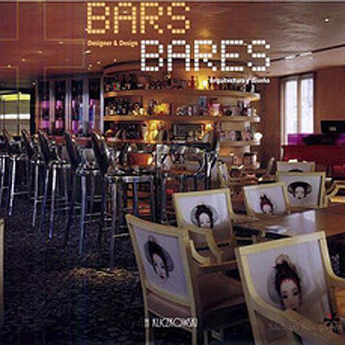 Bars: Designer & Design   H. Kliczkowski; Barcelona   2004