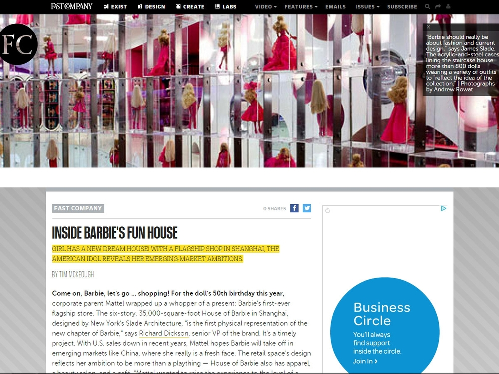 "Fast Company  ""Inside Barbie's Fun House"" October, 2009"