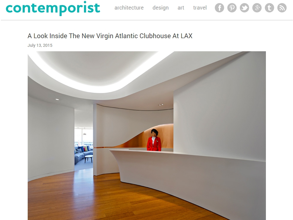 "Contemporist  ""A Look Inside The New Virgin Atlantic Clubhouse at LAX"" July 13, 2015"