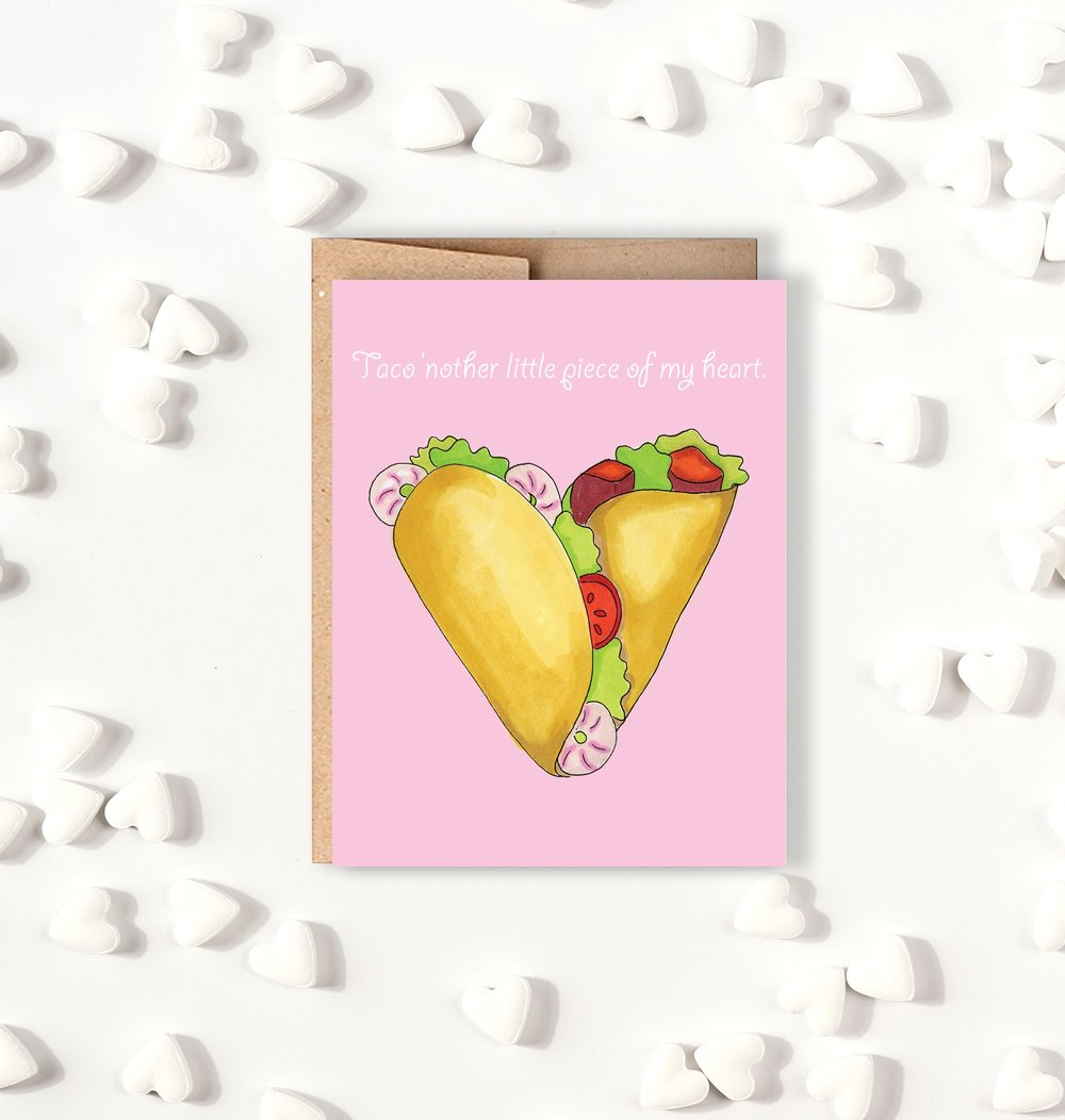 Taco'nother Little Piece of my Heart Card
