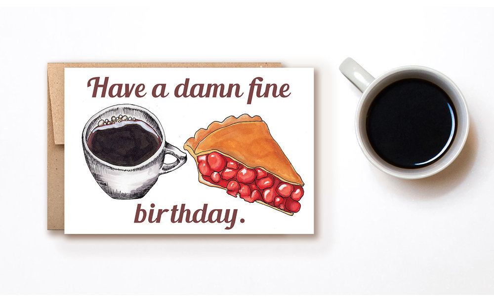 Damn Fine Birthday Card