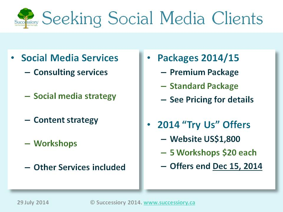 Source:  www.successiory.ca/blog/2014-7-29-successiory-seeking-social-media-management-clients