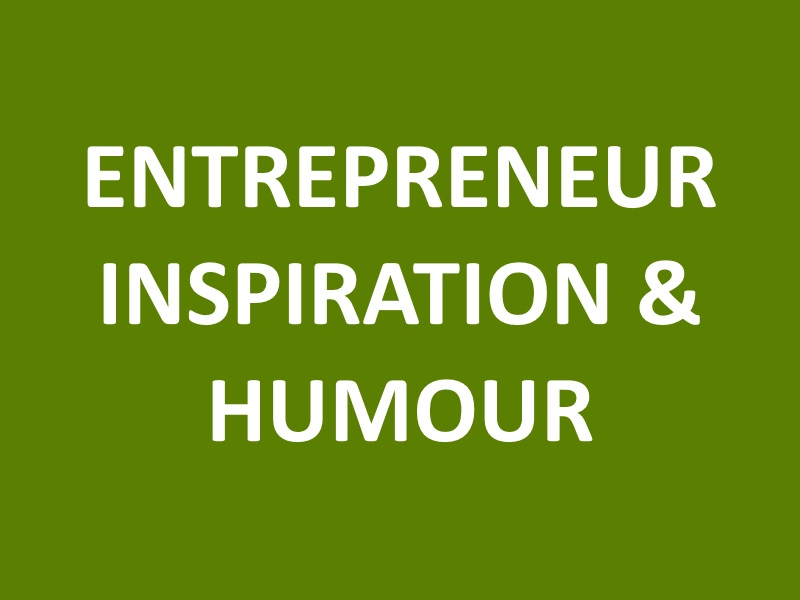 Entrepreneur Inspiration & Humour (Successiory)