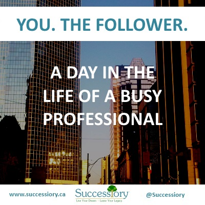 A-Day-in-the-Life-You-Follower(Successiory).jpg