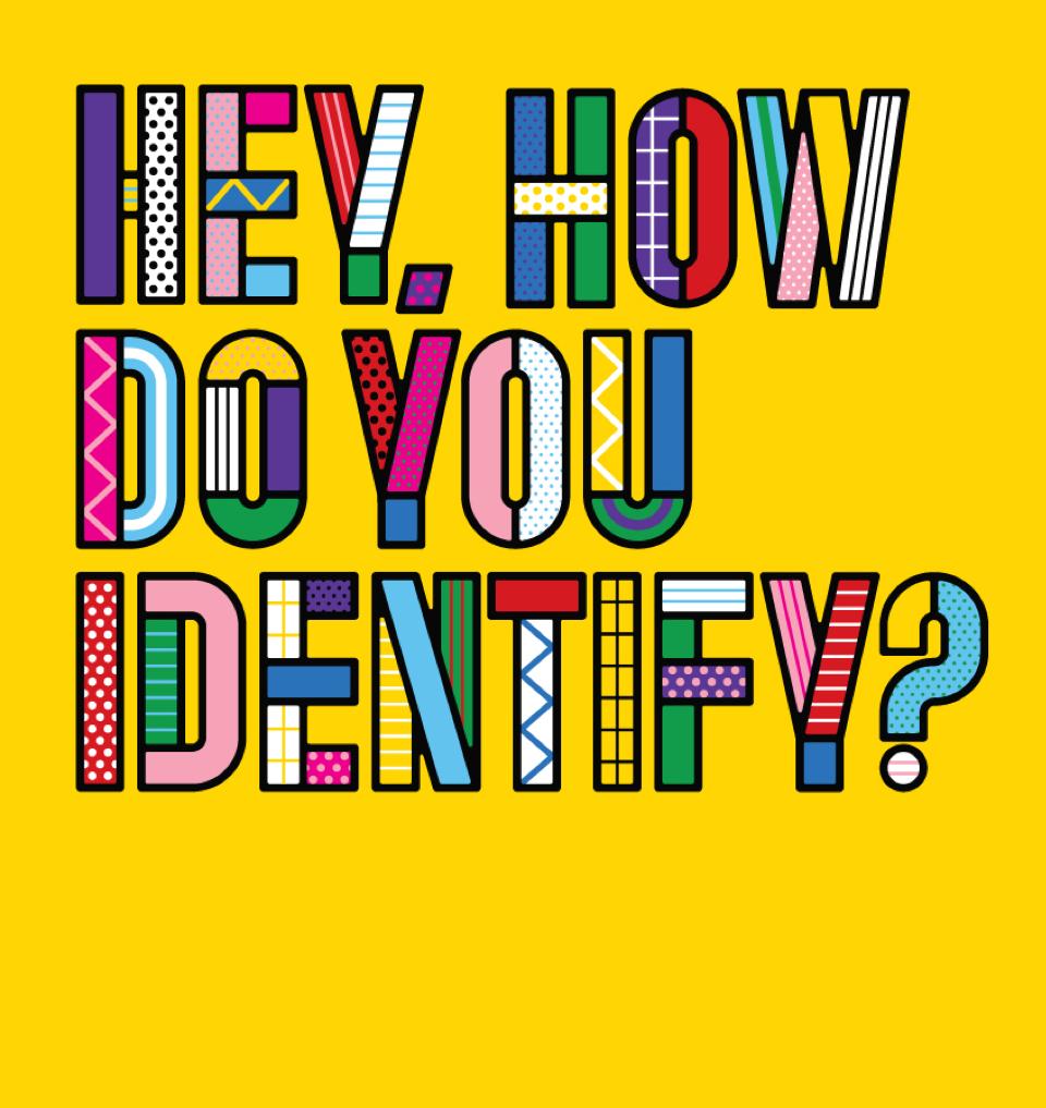 Hey-How-Do-You-Identify-1.jpg