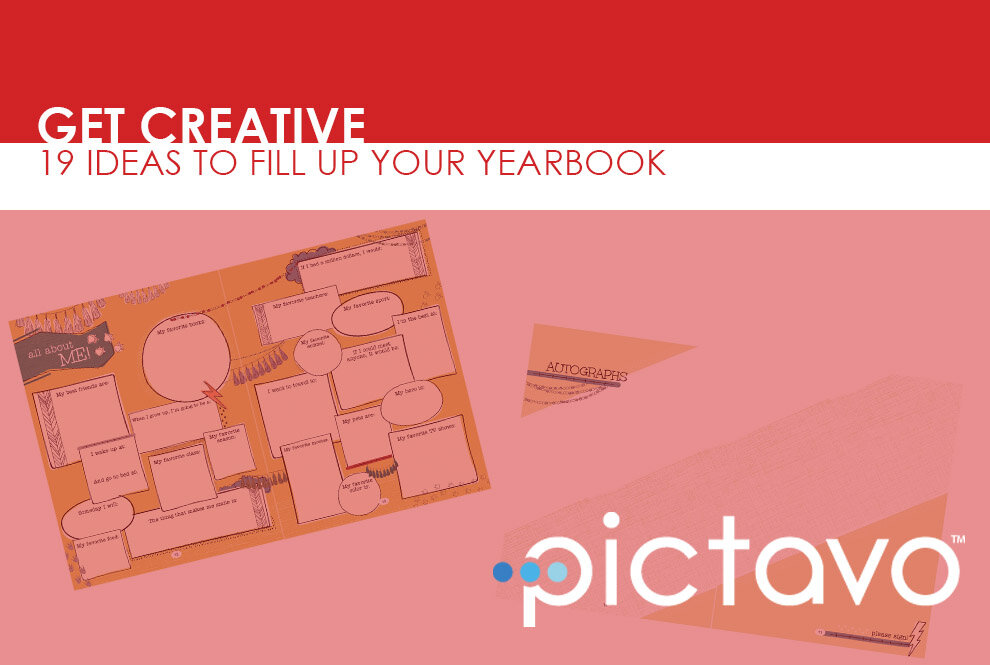 19 Ideas To Fill Up Your Yearbook Pictavo