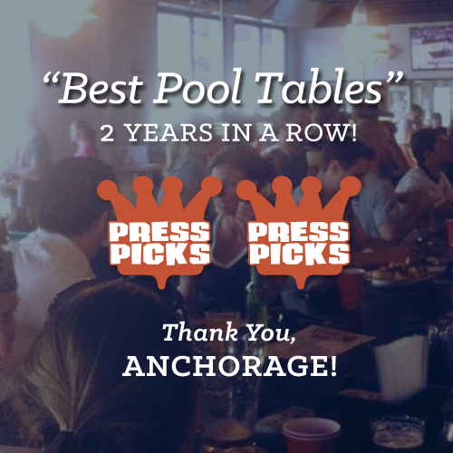 "Thanks for the love!  Thanks to you, our fans and supporters, we racked up enough votes to claim ""Best Place To Shoot Pool""  for 2013, 2014, & 2015 Anchorage Press Picks. We're so excited you like us as much as we like you! A big shout out to everyone who voted for us again! (That's your cue to take a bow.)"