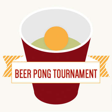 WEDNESDAYS at 9 PM: Beer Pong Championship. Win weekly & monthly grand prizes!