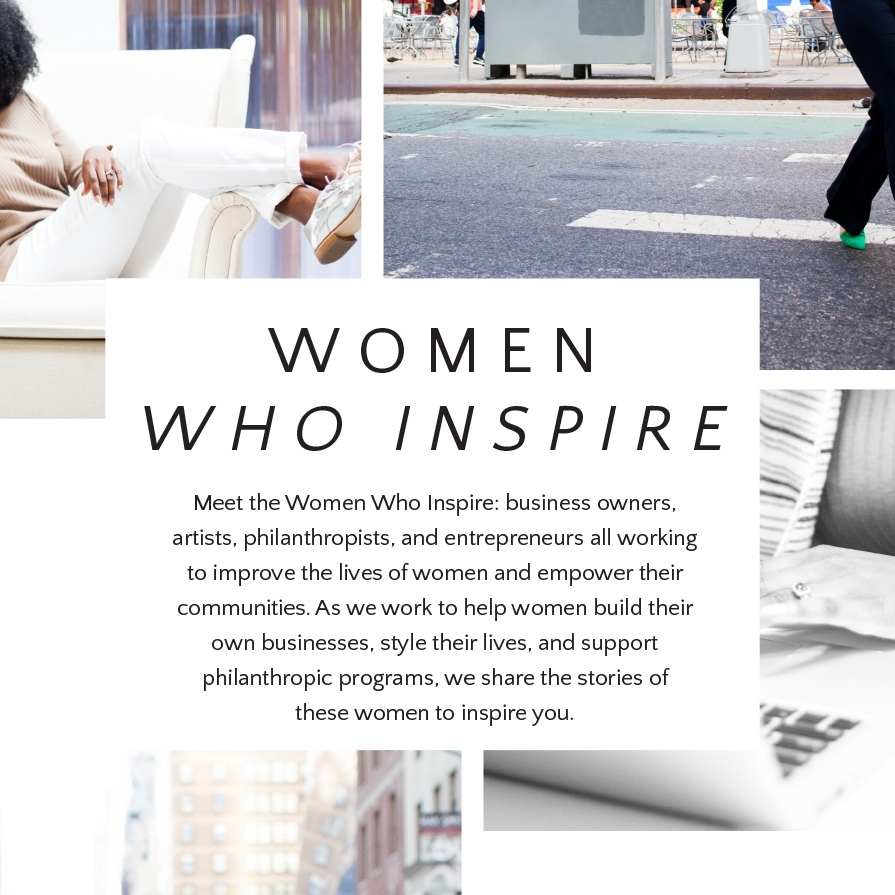 W BY WORTH WOMEN WHO INSPIRE
