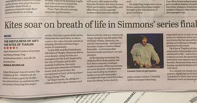 "Two different reviews for you today: #1 from The Age yesterday, on the amazing show last week: - ""...Simmons has used [The Usefulness of Art series] to explore the value of music and art in shaping identity and fostering a sense of community."" - ""... the exceptional artistry of sheng player Wang Zheng Ting [...] the sheng flutters and dances with the delicacy of butterfly wings, though it can also pulse with rhythmic vitality."" - ""...Simmons uses his instruments and [...] his entire 15-piece Creative Music Ensemble [...] to draw parallels between music and nature, art and pleasure."" - ""[...] as the piece comes to an end [...] a gentle invitation to breathe with [the ensemble]... signifying the inclusiveness and desire to share that makes Simmons' work so meaningful."" - 4.5 stars out of 5, although I would personally give it a 12 out of 10. - - Digital version: https://www.smh.com.au/entertainment/music/kites-soar-on-breath-of-life-20180727-p4zu3k.html - - #theusefulnessofart #TUoA #adamsimmonscreativemusicensemble #kitesoftianjin #sheng"