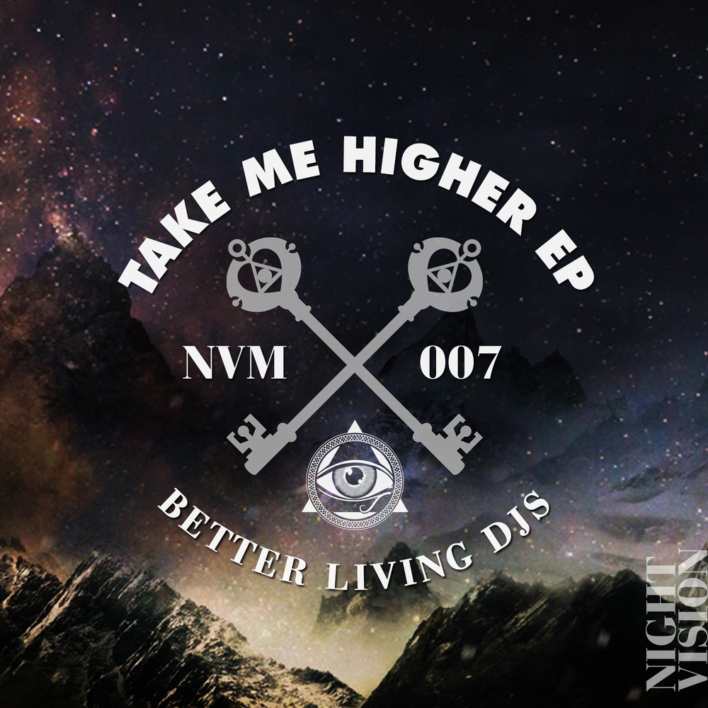 Better Living DJs - Take Me Higher