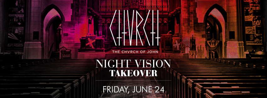Chvrch of John Night Vision Takeover in Edmonton