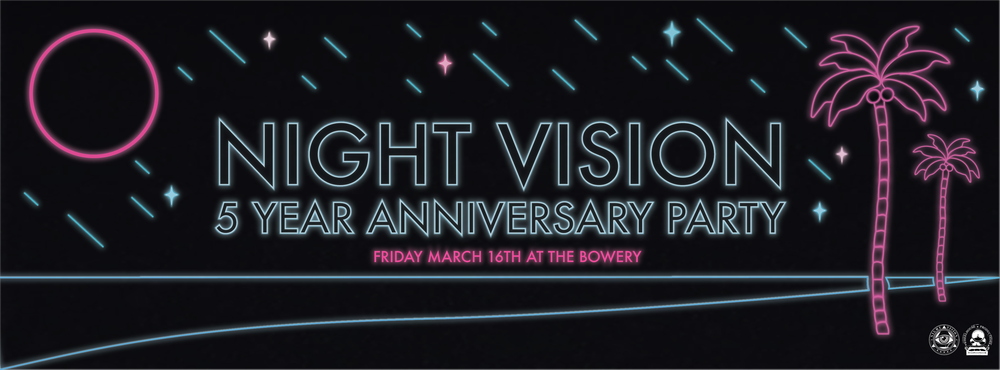 Night Vision 5 Year Anniversary