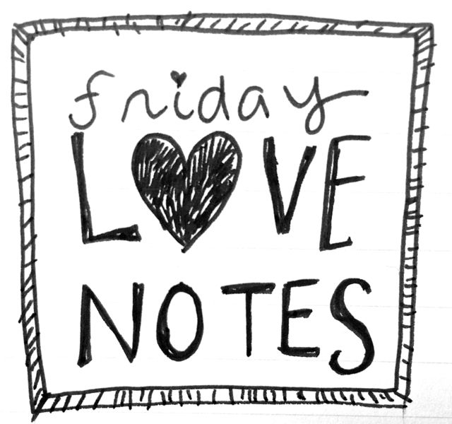.:: friday love notes