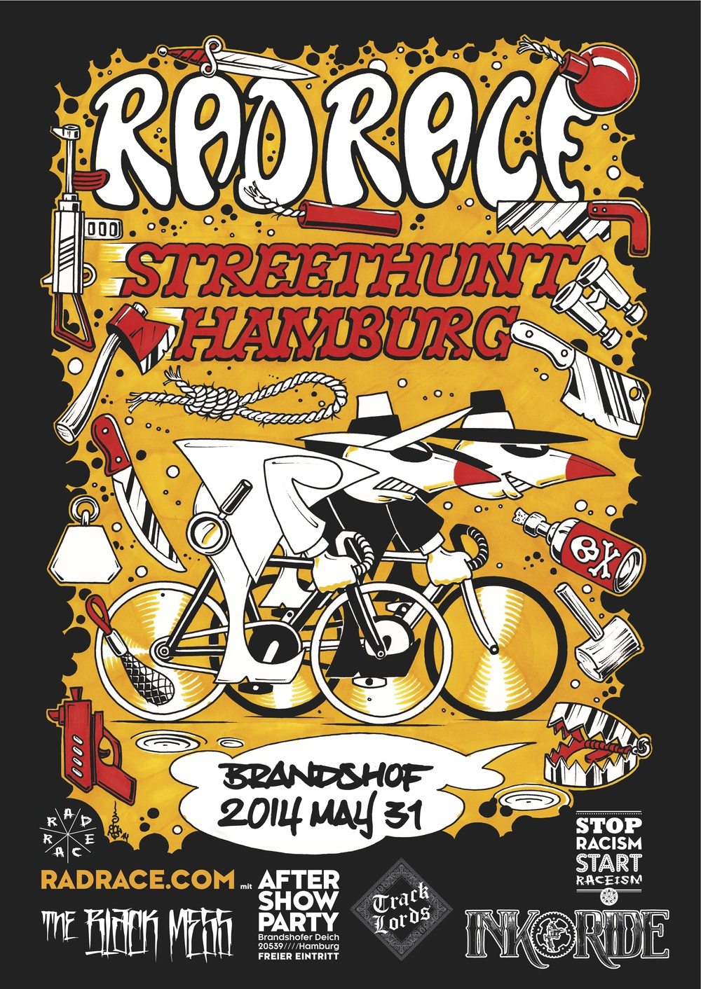 THE official poster for the RAD RACE STREET HUNT Hamburg, May 31st 2014. Made by Jochen from Krock, Kneip & Rother Tattoo Artists. Massive THX!!!!