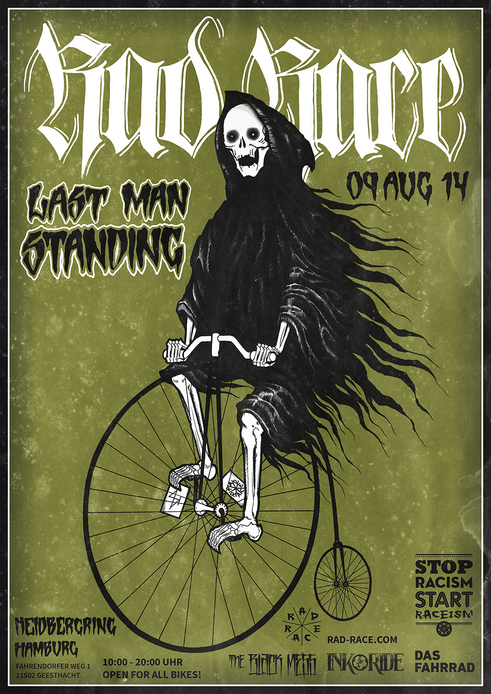 We proudly present & hand drawn by Stefan Holst, represented by  The Black Mess  The official poster for the RAD RACE Last Man Standing, Hamburg – August 9th 2014.  http://www.theblackmess.com/stefanholst