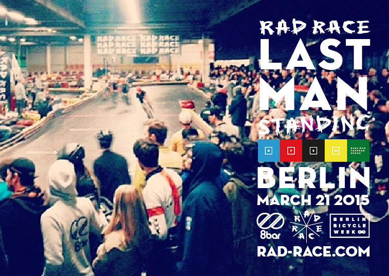 RAD RACE Last Man Standing Berlin 2015