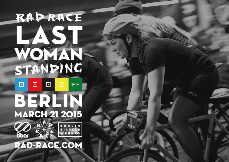 RAD RACE Last Woman Standing Berlin