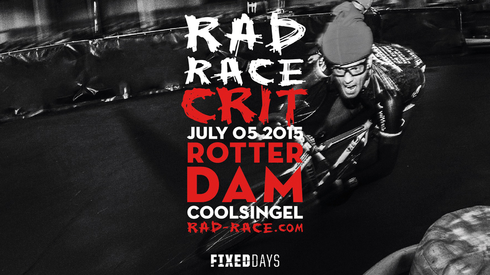 RAD RACE CRIT ROTTERDAM 2015