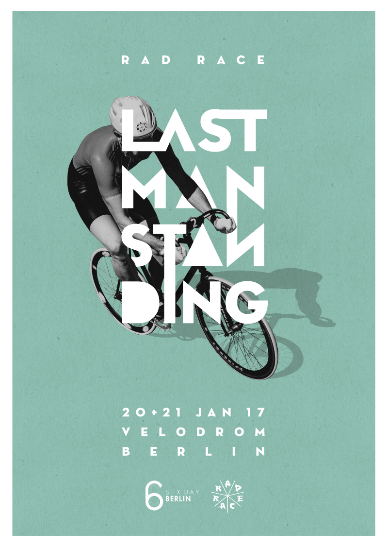 RAD RACE Last Man Standing Velodrom Berlin 2017 poster