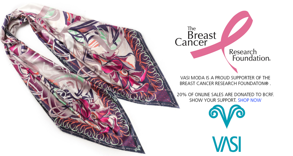vasi moda is a proud supporter of the breast cancer research foundation. 20% of online sales are donated to BCRF. Shop now to show your support