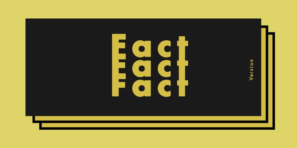 Schwarze Typografie auf gelbem Grund und dreimal Fact.
