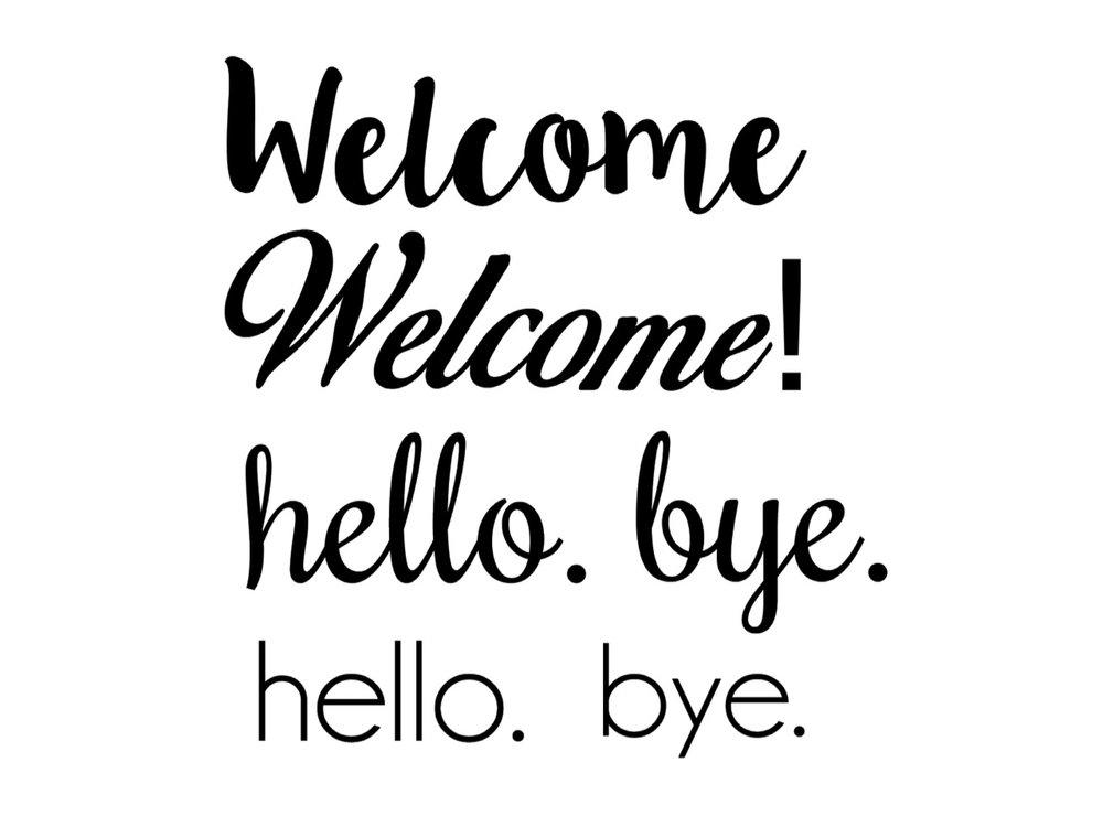Welcome and hello door vinyls. Black or white are ready to go. Any other colour will be a custom order. Small hello measures 7 inches by 3 inches - $5. Fancy hello measures 9 inches by 4 inches - $5. Fancy Welcome measures 15 inches by 4 inches + $7. *Periods and exclamation marks can be left off when applying.