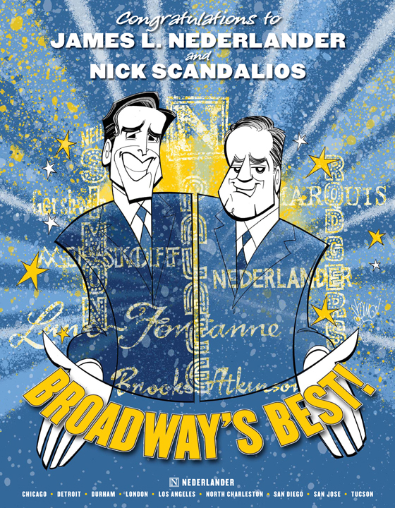 James L. Nederlander and Nick Scandalios.