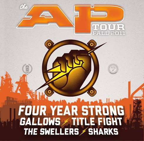 It's AP Fall Tour time again! This year  Four Year Strong  along with  Gallows ,  Title Fight ,  The Swellers  and  SHARKS  will be taking off on our 36 date tour across the country! Pre-sale tickets go on sale August 1st. On sale begins August 6th.
