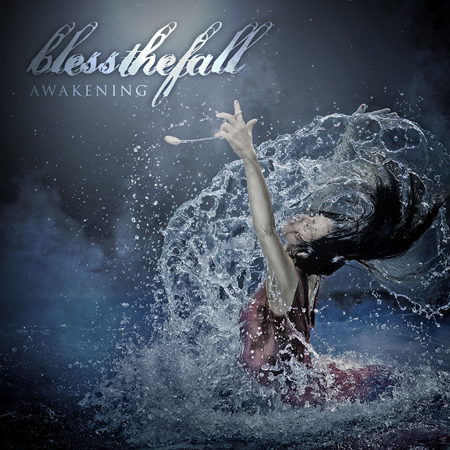 Blessthefall   will release  Awakening  on October 4 via Fearless Records.   1. Awakening  2. Promised Ones  3. Bottomfeeder  4. I'm Bad News, in the Best Way  5. The Reign  6. 40 Days…  7. Bones Crew  8. Don't Say Goodbye  9. Undefeated  10.'Till the Death of Me  11. Flatline  12. Meet Me at the Gates
