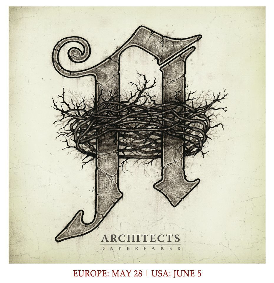 New album set to release from Architects titled 'Daybreakers'   - Darion