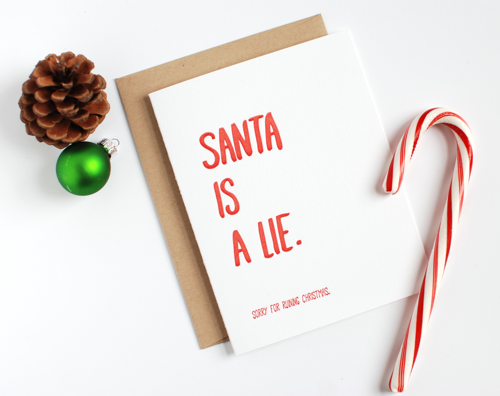 Santa is a Lie Christmas Card