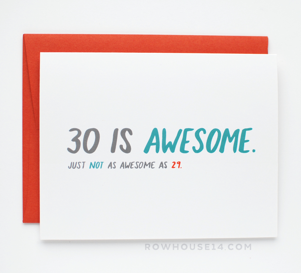 30 is Awesome Birthday Card Row House 14 – Awesome Birthday Cards