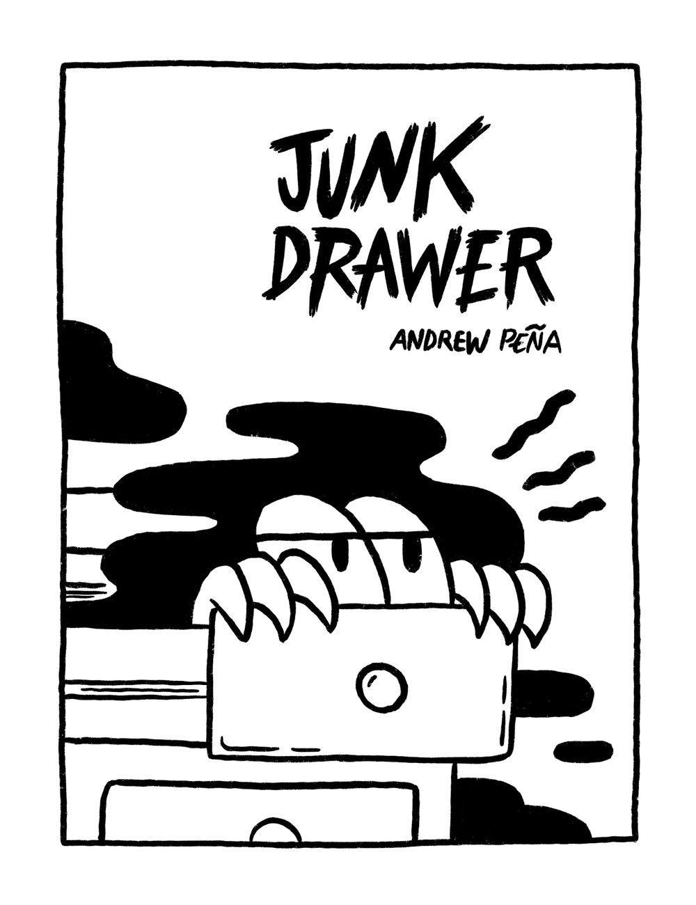 Junk Drawer - My first art zine consisting of different drawings made throughout the year. Most pages were drawn during my commute to work, which can be a pain in the butt sometimes. Such is life.
