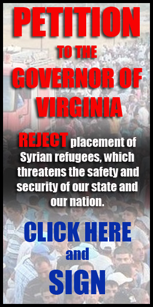 """PLEASE SIGN OUR PETITION TO GOV. TERRY McAULIFFE: Even if you are not a resident of Virginia, SIGN! Remember that our state borders are very """"soft,"""" and that suspect individuals can easily travel to any of the contiguous 48 states.  - M. Mawyer"""