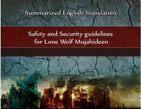 The document is titled 'Safety and Security Guidelines for Lone Wolf Mujahideen' and explains how militants can avoid having their terror plots thwarted