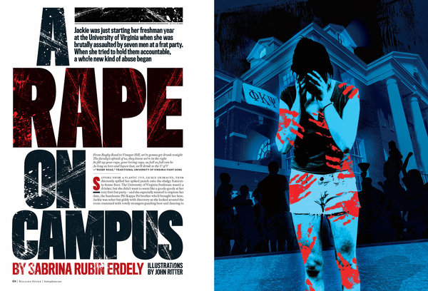 The University of Virginia was the target of a lurid Rolling Stone feature story based on rape allegations that were later proven fake. The story was retracted and an apology issued.