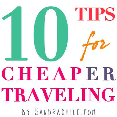 Sandrachile tips for cheaper traveling