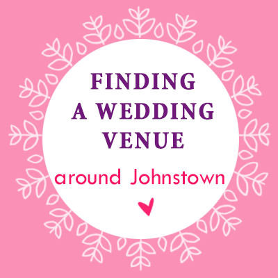Wedding venues Johnstown PA