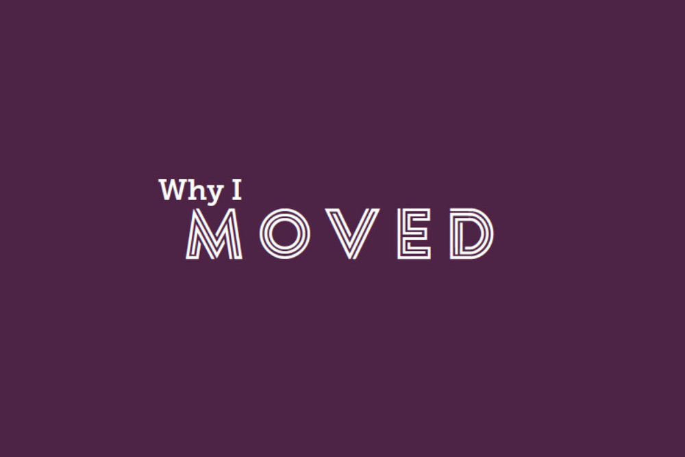 why-i-moved6.jpg